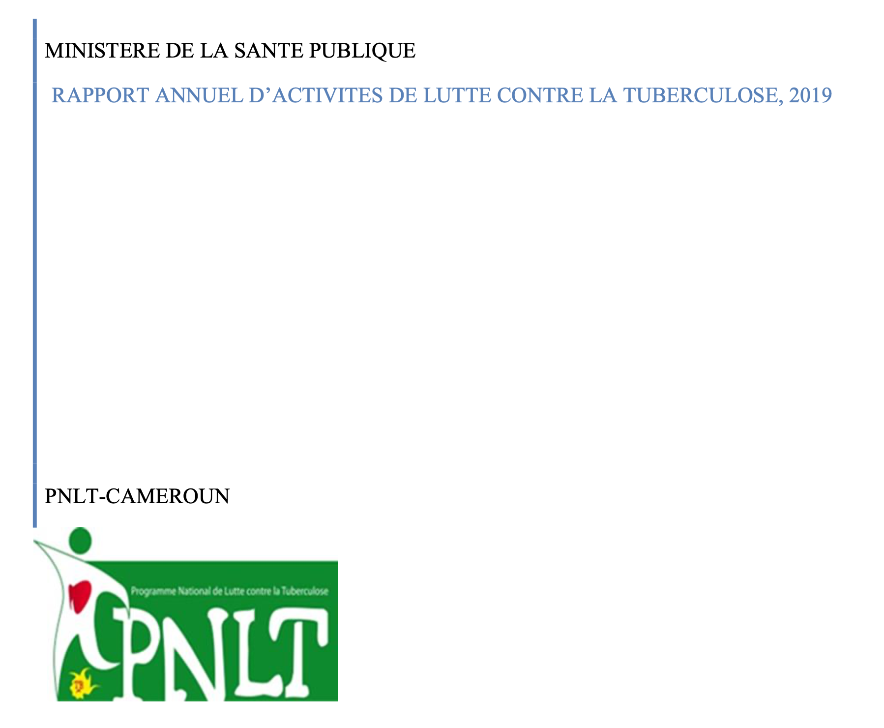 RAPPORT ANNUEL D'ACTIVITES DE LUTTE CONTRE LA TUBERCULOSE, 2019