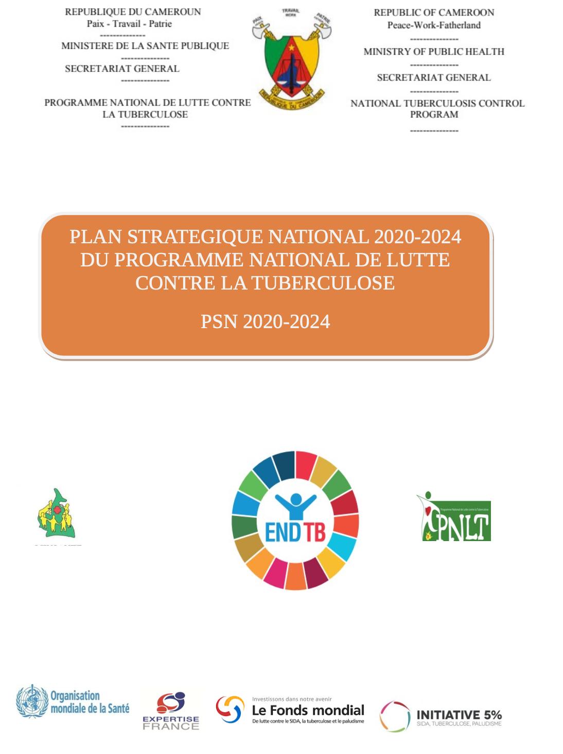 PLAN STRATEGIQUE NATIONAL 2020-2024 DU PROGRAMME NATIONAL DE LUTTE CONTRE LA TUBERCULOSE